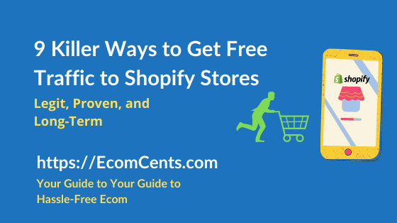 Ways to Get Free Traffic to Shopify Stores