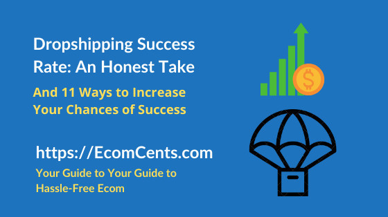 Success Rate of Dropshipping