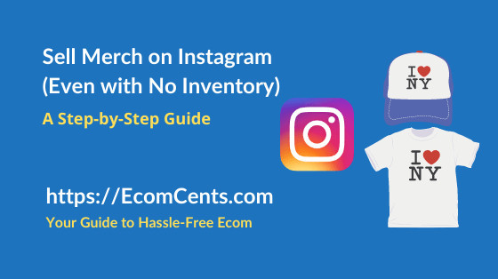 How to Sell Merchandise on Instagram