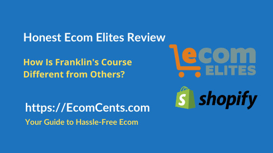 Franklin Hatchett Ecom Elites Course Review