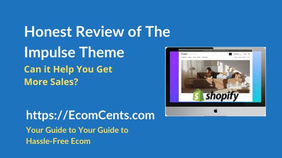 Shopify Impulse Theme Review