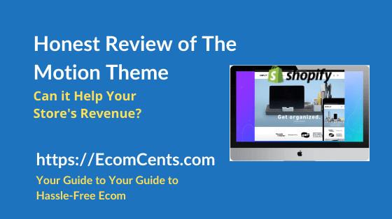 Shopify Motion Theme Review