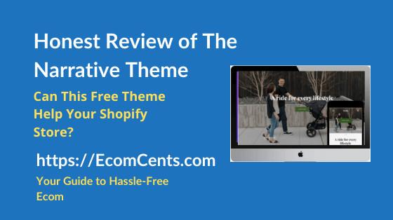 Shopify Narrative Theme Review