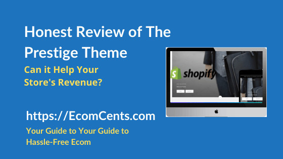 Shopify Prestige Theme Review