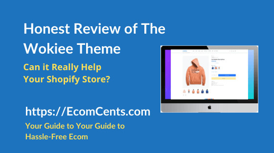 Shopify Wokiee Theme Review