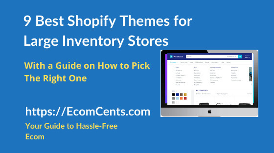 Best Shopify Themes for Large Inventory Stores