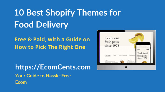 Best Shopify Food Delivery Themes