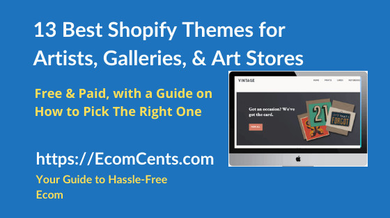 Best Shopify Themes for Selling Art