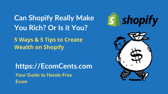 Can Shopify Really Make You Rich